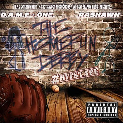 D.A.M.E - One & Rashawn