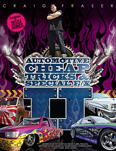 Automotive Cheap Tricks & Special F/X II: Learn how to custom paint cars, trucks, motorcycles, musical instruments, surfboards, radio-controlled cars, and more!