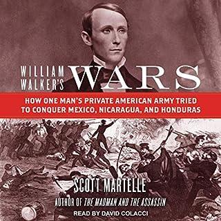 William Walker's Wars audiobook cover art