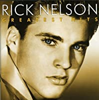 Rick Nelson - Greatest Hits by Rick Nelson (2002-02-12)