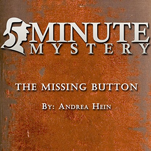 5 Minute Mystery - The Missing Button audiobook cover art