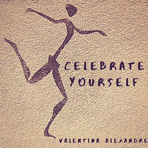 Celebrate Yourself (feat. Dream.C-Atcher)