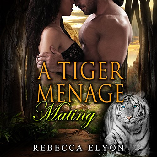 A Tiger Menage Mating cover art