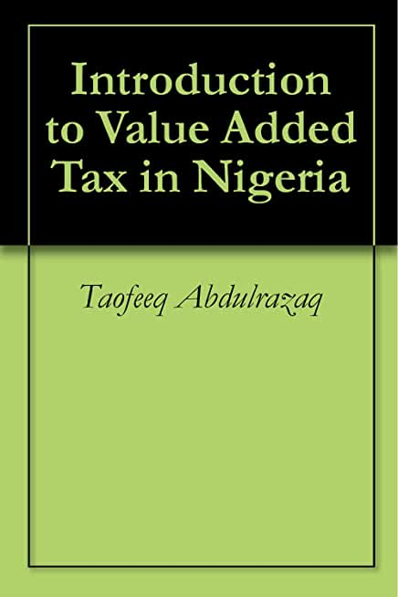 Introduction to Value Added Tax in Nigeria (English Edition)