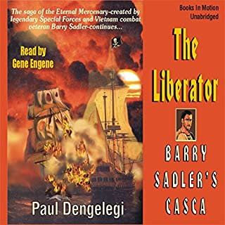 Casca:The Liberator: Casca Series #23                   By:                                                                                                                                 Paul Dengelegi                               Narrated by:                                                                                                                                 Gene Engene                      Length: 11 hrs and 12 mins     22 ratings     Overall 4.0
