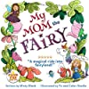 My Mom the Fairy: A magical picture book full of fairies, unicorns, mystery and adventure. Ages 4-8, preschool to 2nd grade. (Fizzle Fun) (English Edition)