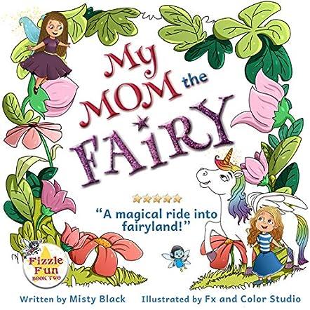 My Mom the Fairy