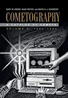 Cometography: Volume 6, 1983–1993: A Catalog of Comets