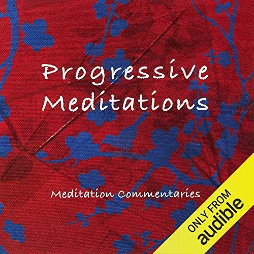 Progressive Meditations audiobook cover art
