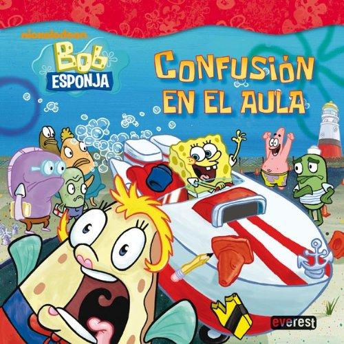 Bob Esponja: confusión en el aula (Bob Esponja / Libros de lectura)