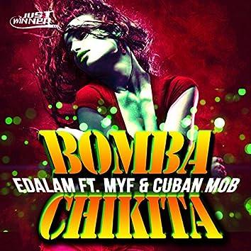 Bomba Chikita (feat. Myf, Cuban MOB)