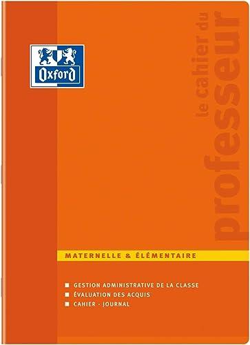 Oxford Enseignants Cahier de Professeur Maternelle et Elémentaire 24 x 32 cm 100 Pages Couleurs Aléatoires - Cahier d...