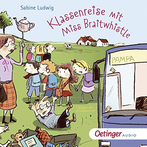 Klassenreise mit Miss Braitwhistle Titelbild