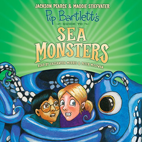 Pip Bartlett's Guide to Sea Monsters audiobook cover art