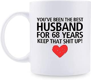 68th Anniversary Gifts - 68th Wedding Anniversary Gifts for Couple, 68 Year Anniversary Gifts 11oz Funny Coffee Mug for Husband, Hubby, Him, best husband