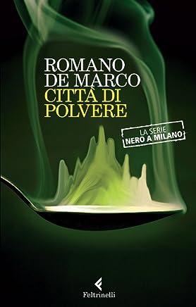 Città di polvere (Nero a Milano Vol. 2)