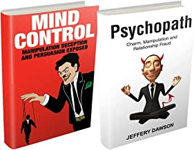Personality Disorders:  Psychopaths & Mind Control: Manipulation, Deception and Fraud - box set (Narcissism, Borderline Disorder, Mood Disorders, Sociopaths, Difficult People)