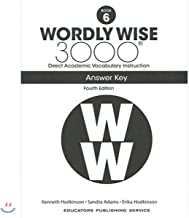 Wordly Wise 3000 Book 6: Direct Academic Vocabulary Instruction