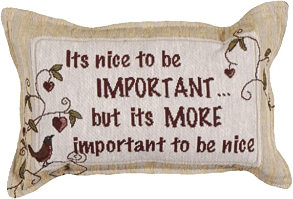 Simply Home Nice To Be Important Tapestry 9 X 12 Pillow USA Made SKU P80 11893