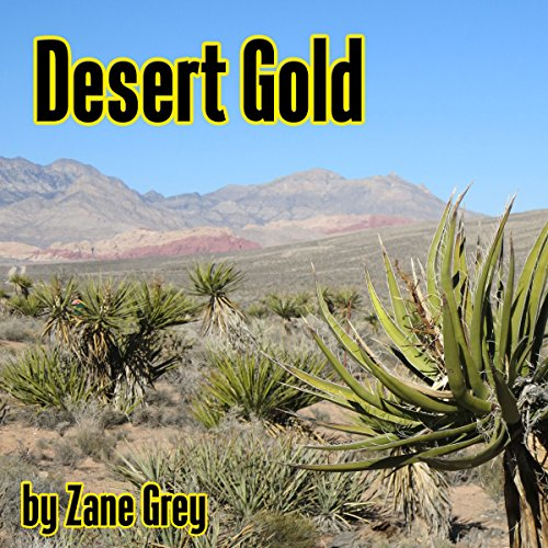 Desert Gold audiobook cover art