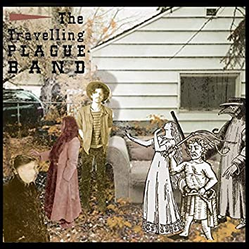 The Travelling Plague Band