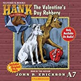 The Valentine's Day Robbery: Hank the Cowdog