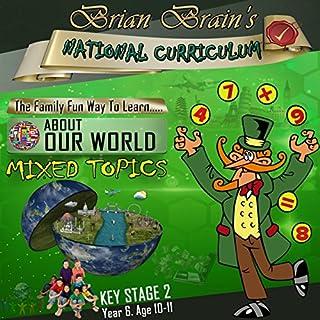 Brian Brain's National Curriculum KS2 Y6 AOW Mixed Topics cover art