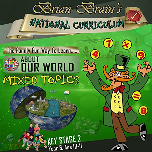 Brian Brain's National Curriculum KS2 Y6 AOW Mixed Topics audiobook cover art