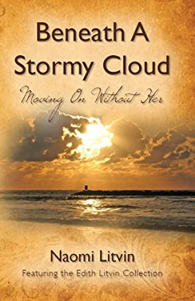 Beneath A Stormy Cloud: Moving On Without Her