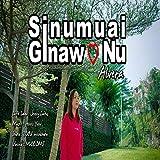 Sinumuai Ginawo Nu (feat. Alvera)