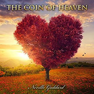 The Coin of Heaven: Neville Goddard Lectures cover art