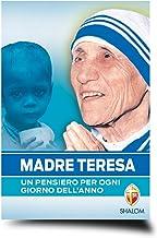 Scaricare Libri Madre Teresa. Un pensiero per ogni giorno dell'anno PDF