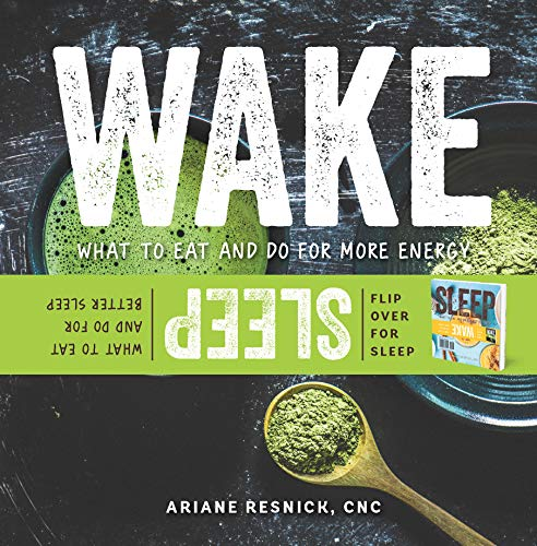 Wake/Sleep: What to Eat and Do for More Energy and Better Sleep (English Edition)