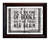 Too Fond of Books Quote - Dictionary Art Print