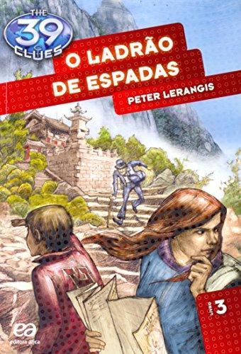 O Ladrão de Espadas - Volume 3. Coleção The 39 Clues
