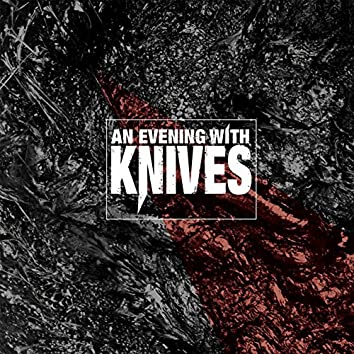 An Evening With Knives EP