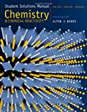 Student Solutions Manual for Kotz/Treichel/Weaver€™s Chemistry and Chemical Reactivity, 6th