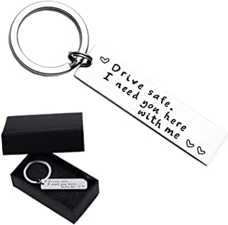 Drive Safe I Need You Here with Me Keychain for Husband Son Valentine's Day Gift Keychains for Boyfriend Trucker Dad Key Chain from Daughter