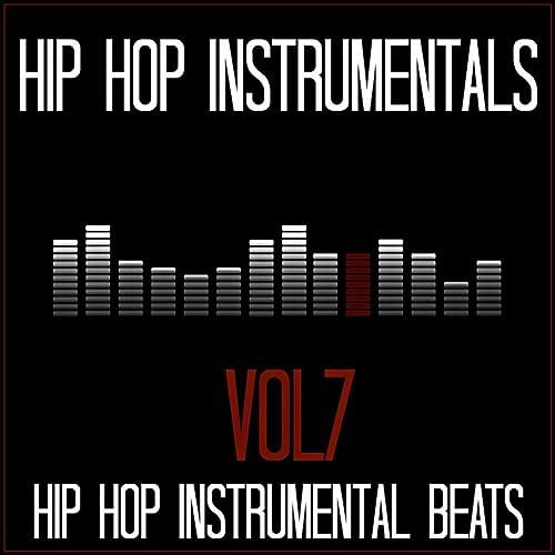 Hip Hop Instrumental Beats, Vol  7 by Hip Hop Instrumentals