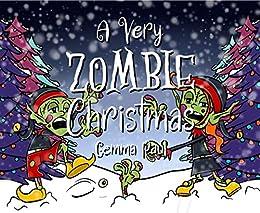 A Very Zombie Christmas (Kreepy Kids Book 2) by [Gemma Paul]