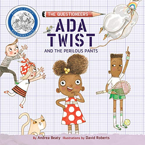 Ada Twist and the Perilous Pants Audiobook By Andrea Beaty cover art