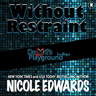 Without Restraint     Devil's Playground, Book 2              By:                                                                                                                                 Nicole Edwards                               Narrated by:                                                                                                                                 Tor Thom,                                                                                        Charley Ongel                      Length: 2 hrs and 31 mins     36 ratings     Overall 4.6