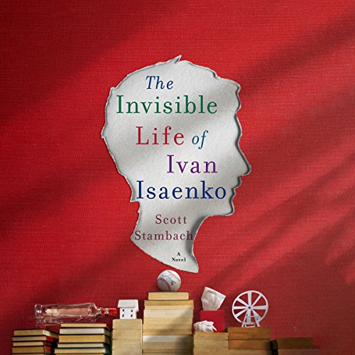 The Invisible Life of Ivan Isaenko audiobook cover art