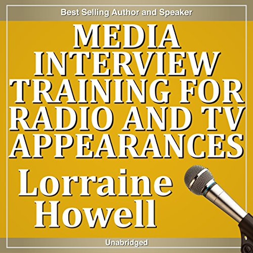 Media Interview Training for Radio and TV Appearances audiobook cover art