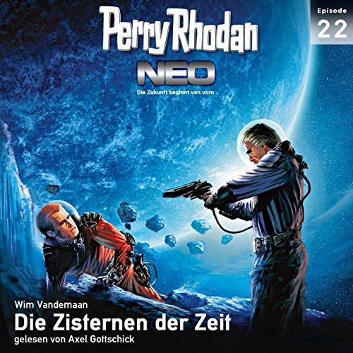 Die Zisternen der Zeit: Perry Rhodan NEO 22