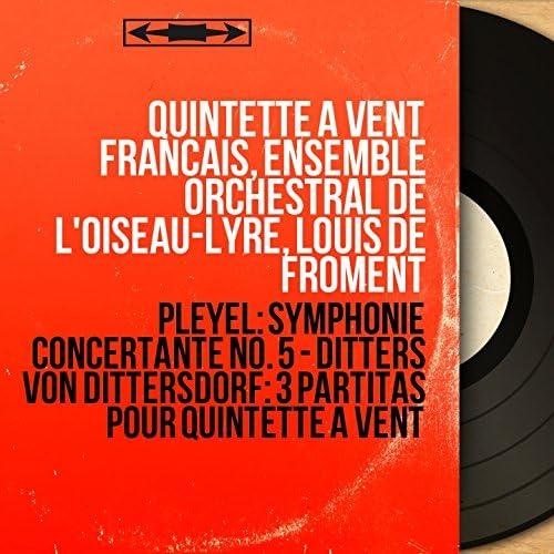 Quintette à vent français, Ensemble orchestral de l'Oiseau-lyre, Louis de Froment