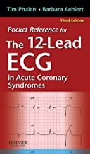 Pocket Reference for The 12-Lead ECG in Acute Coronary Syndromes - E-Book