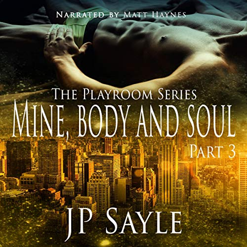 Mine, Body and Soul: Part Three Titelbild