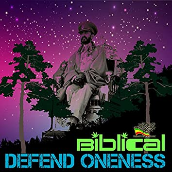 Defend Oneness