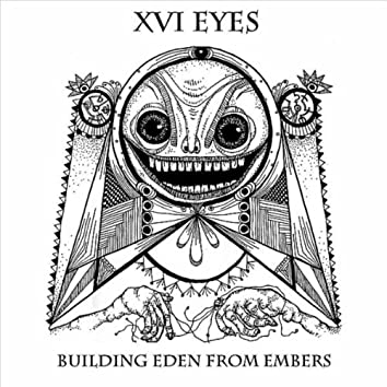 Building Eden From Embers